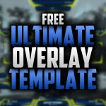 Ultimate Free Twitch Overlay Template Modifiable | Speedart #35