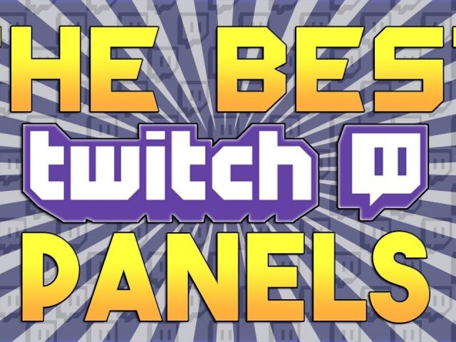 The Best Free Twitch Panels and A Setup Tutorial!