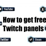 How to get cool, free and easy Twitch panels (Tutorial)