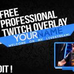 Free Professional Twitch Overlay ! + Tutorial : How to edit? | Download link