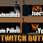 FREE Twitch Tv Panels/Buttons | The Division Theme | Pack 9