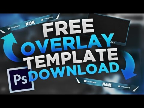 FREE Twitch/Youtube Stream Overlay Template 2017