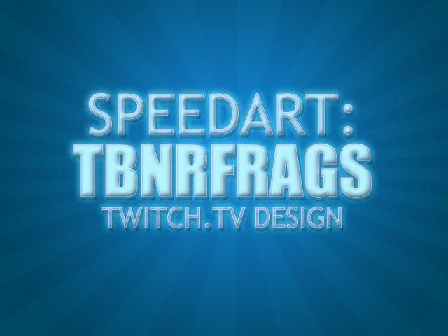 Speed Art: TBNRFrags Twitch.tv Banner