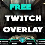 Free Twitch/YouTube Stream Overlay + DOWNLOAD (Thanks For 40 SUBS)