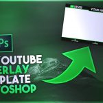 FREE YouTube/ Twitch Overlay Template Photoshop! FREE Overlay Template Photoshop - Photoshop CC /CS6