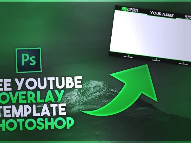 FREE YouTube/ Twitch Overlay Template Photoshop! FREE Overlay Template Photoshop – Photoshop CC /CS6