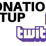 How To Setup Twitch Donations – Twitch Tutorial