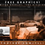 "Free Graphics: Photoshop Twitch/Hitbox video overlay: ""The Division"" template #17 @YLLiBzify 2016"