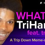 What is TriHard?: The Story Behind Twitch's Most Controversial Emote [A Trip Down Meme-ory Lane]