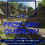 Free GFX: FaZe Kay Twitch Overlay Template – FaZe Clan YouTube Overlay Template(2017/2018)
