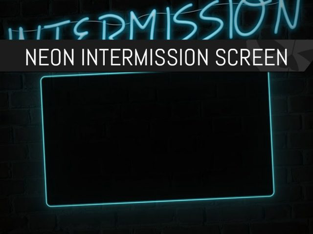 Twitch Art – Neon Intermission Screen