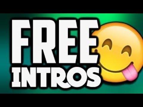 I MAKE FREE INTROS | FORM BELOW | 2018 |