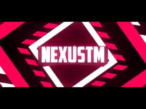 Intro For NexusTM ~ Free Intros!
