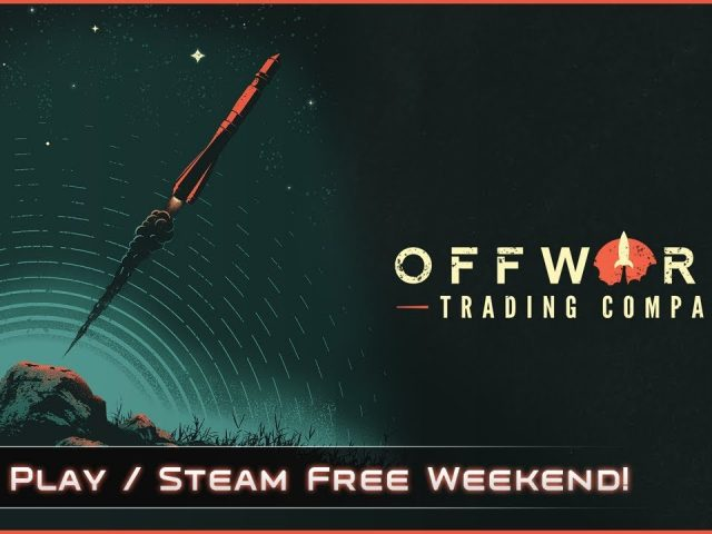 Steam Free Weekend! – Let's Play Offworld Trading Company