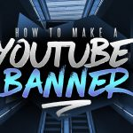 How to Make a YouTube Banner in Photoshop! Channel Art Tutorial (2016/2017)