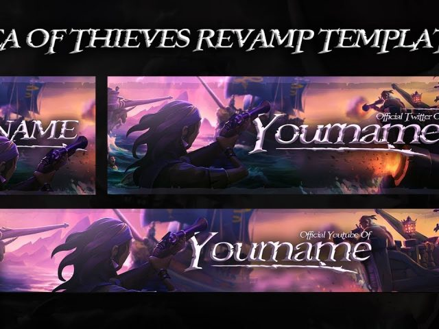 Free GFX: Sea Of Thieves Revamp Template ( Banner, Header and Profile Picture ) 2018