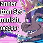 Twitch Buttons and Banner Commission Process