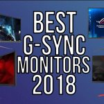BEST G SYNC MONITORS 2018 - TOP 10 BEST G-SYNC MONITOR OF 2018 | GAMING & PRODUCTIVITY