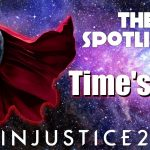YOO A TIME OUT IN INJUSTICE 2?!?! | The Spotlight #295-297 (ChernyyVolk, WolverineFGC N More!)