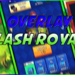 OVERLAY CLASH ROYALE | FREE TEMPLATE