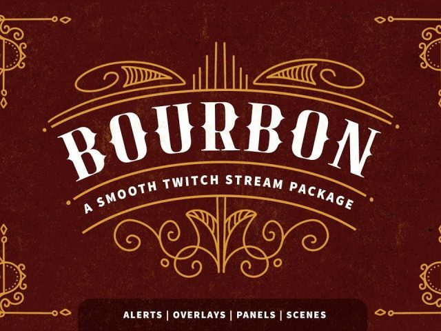 Bourbon | A Twitch Template Stream Package