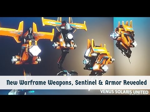 Warframe: Brand New Weapons, Sentinel & Armor Revealed! Tennocon 2018