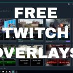 How To Get Free Twitch Overlays 2018 [StreamLabs OBS]