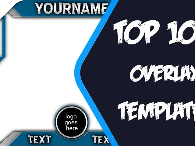 TOP 100 FREE STREAMING OVERLAY TEMPLATES #1 + FREE DOWNLOAD