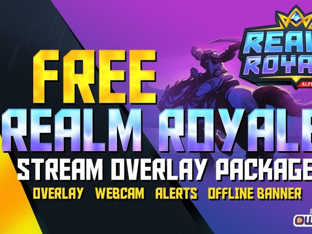 FREE Realm Royale Twitch Overlay Template | Download | own3d.tv