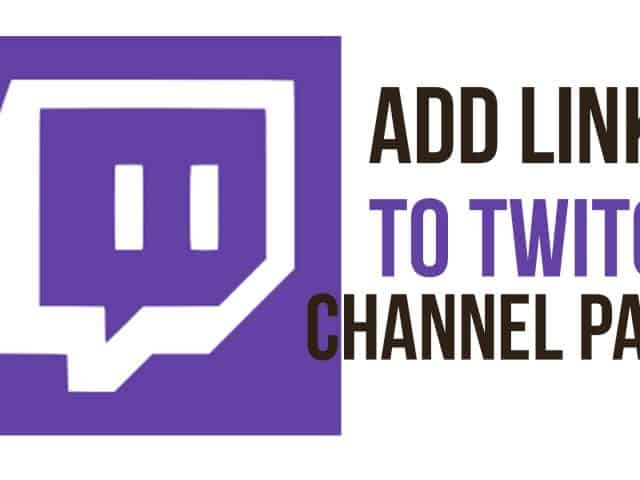 How To Add A Link To Your Twitch Channel – Twitch Tutorial