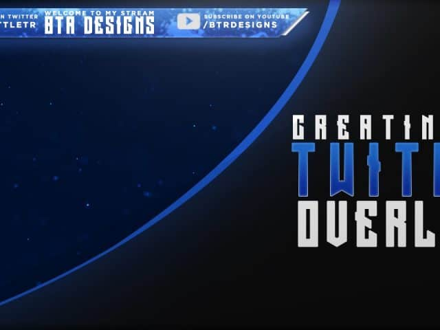 How to Make a Twitch Overlay in Photoshop – Tutorial By BTR Designs