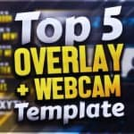 TOP 5 FREE STREAMING OVERLAY + WEBCAM TEMPLATE 6! | Photoshop CC & CS6