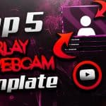 TOP 5 FREE STREAMING OVERLAY + WEBCAM TEMPLATE 4! | Photoshop CC & CS6