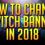 How to change your Twitch banner in 2018 (Latest Update)