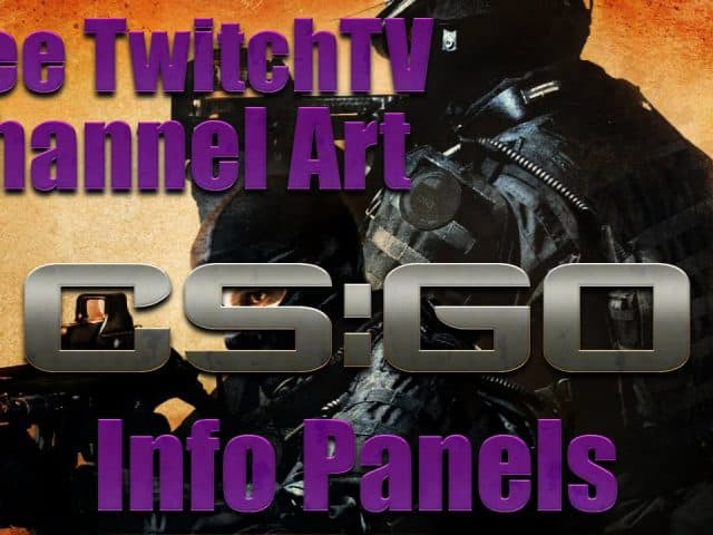 Free CS Go Twitch Info Panels ….