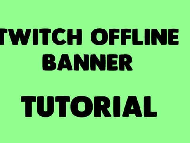 Twitch Offline Banner Guide! – itzmangodk