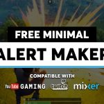 Free Alert Maker – Minimal Design for Twitch, YouTube Gaming, and Mixer