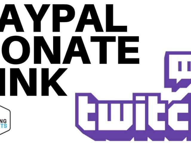 How to add a Paypal Link to your Twitch Channel – Twitch Donation Tutorial